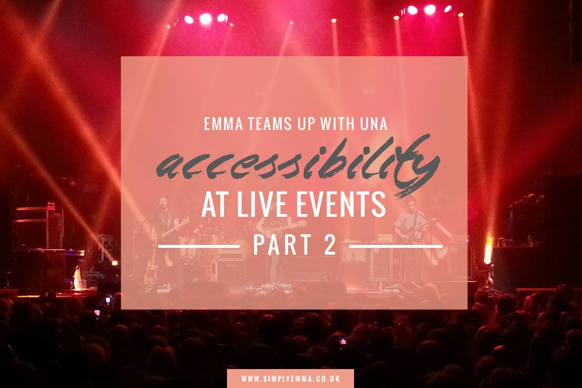 Emma Teams Up With UNA On Accessibility At Live Events | Part Two