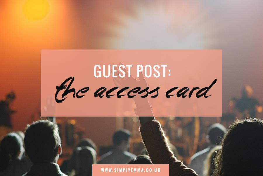 Guest Post: The Access Card