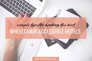Simple tips for booking the best wheelchair accessible hotels