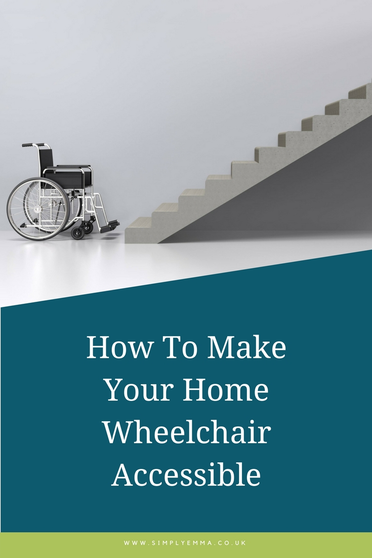 How To Make Your Home Wheelchair Accessible pinterest