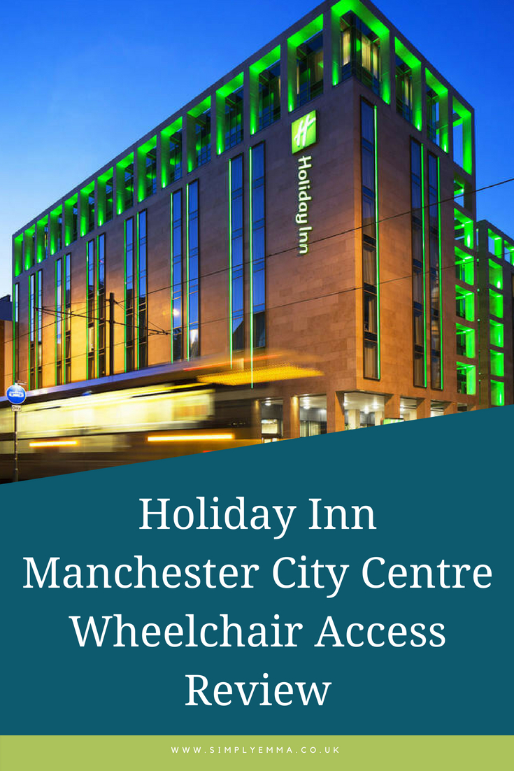 Holiday Inn Manchester City Centre _ Wheelchair Access Review Pinterest