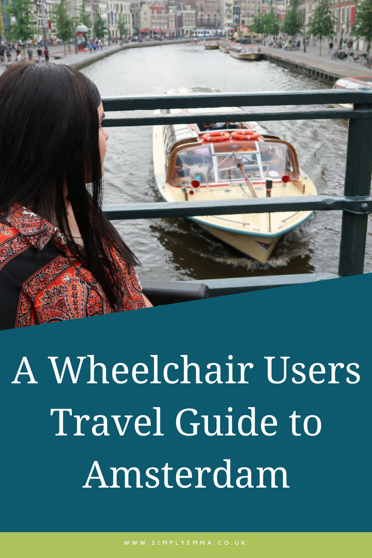 3 Days In Amsterdam_ A Wheelchair Users Travel Guide to Amsterdam pinterest image