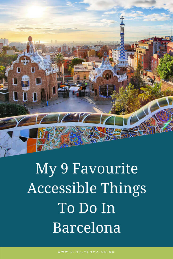 9 Favourite Accessible Things To Do In Barcelona pinterest image