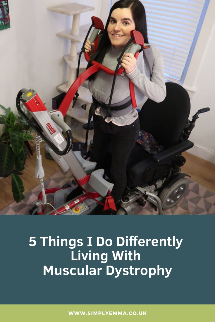 Things I Do Differently Living With Muscular Dystrophy