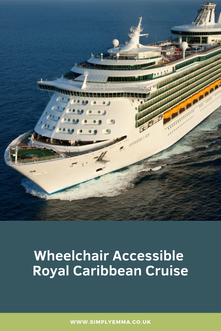 A Pinterest image with a photo of the Navigator Of The Seas cruise ship and the words 'Wheelchair Accessible Royal Caribbean Cruise' at the bottom of the image.
