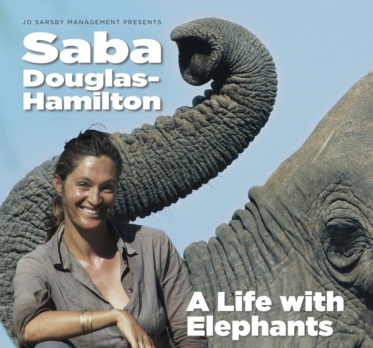 Saba Douglas Hamilton – A Life With Elephants UK tour poster