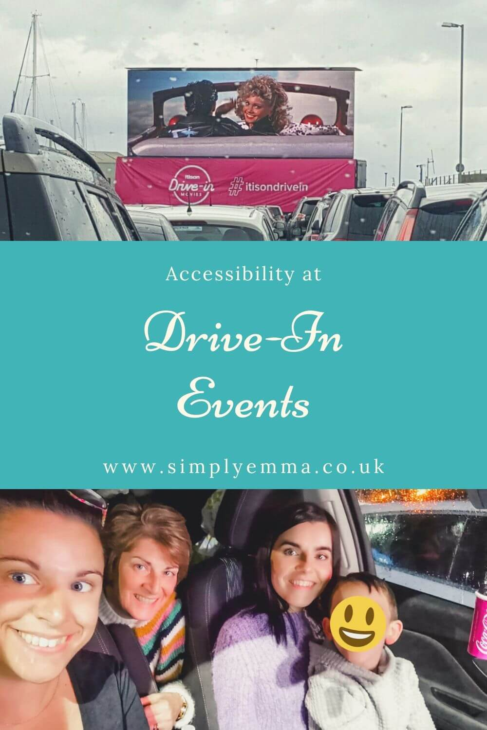 "Pinterest image: Drive in movie screen at the top and image of Emma and her family at the bottom. Blue box in the middle with ""Accessibility at Drive-In events. www.simplyemma.co.uk""."