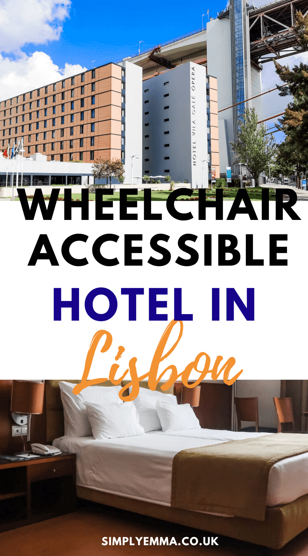 """Wheelchair accessible hotel in Lisbon"" in a text box with an image of the hotel exterior and the bedroom."