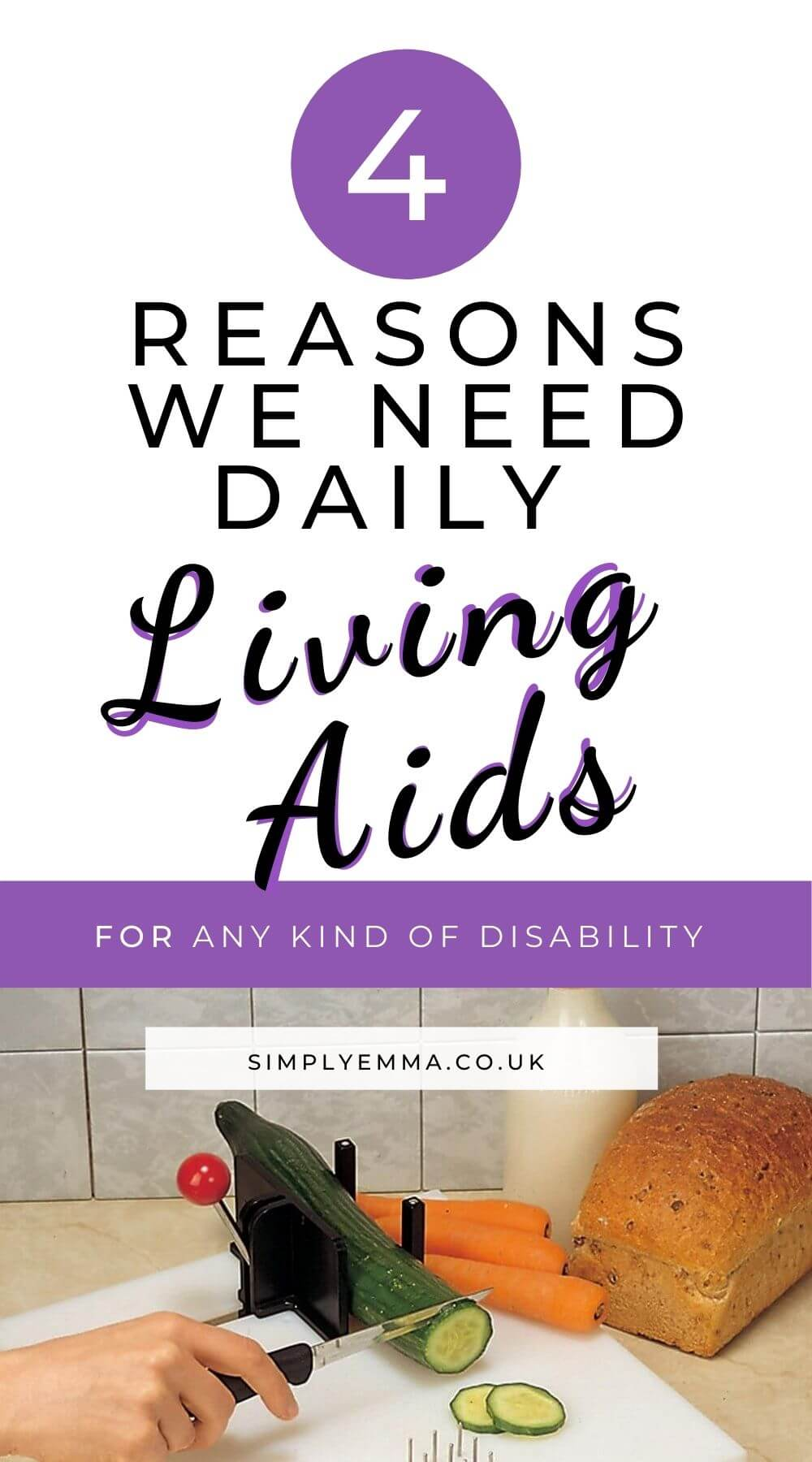 """""""4 Reasons We Need Daily Living Aids for any kind of disability"""" with a image of  A person's hand holding a knife and cutting vegetables on the Swedish Fix It Food Preparation Board."""