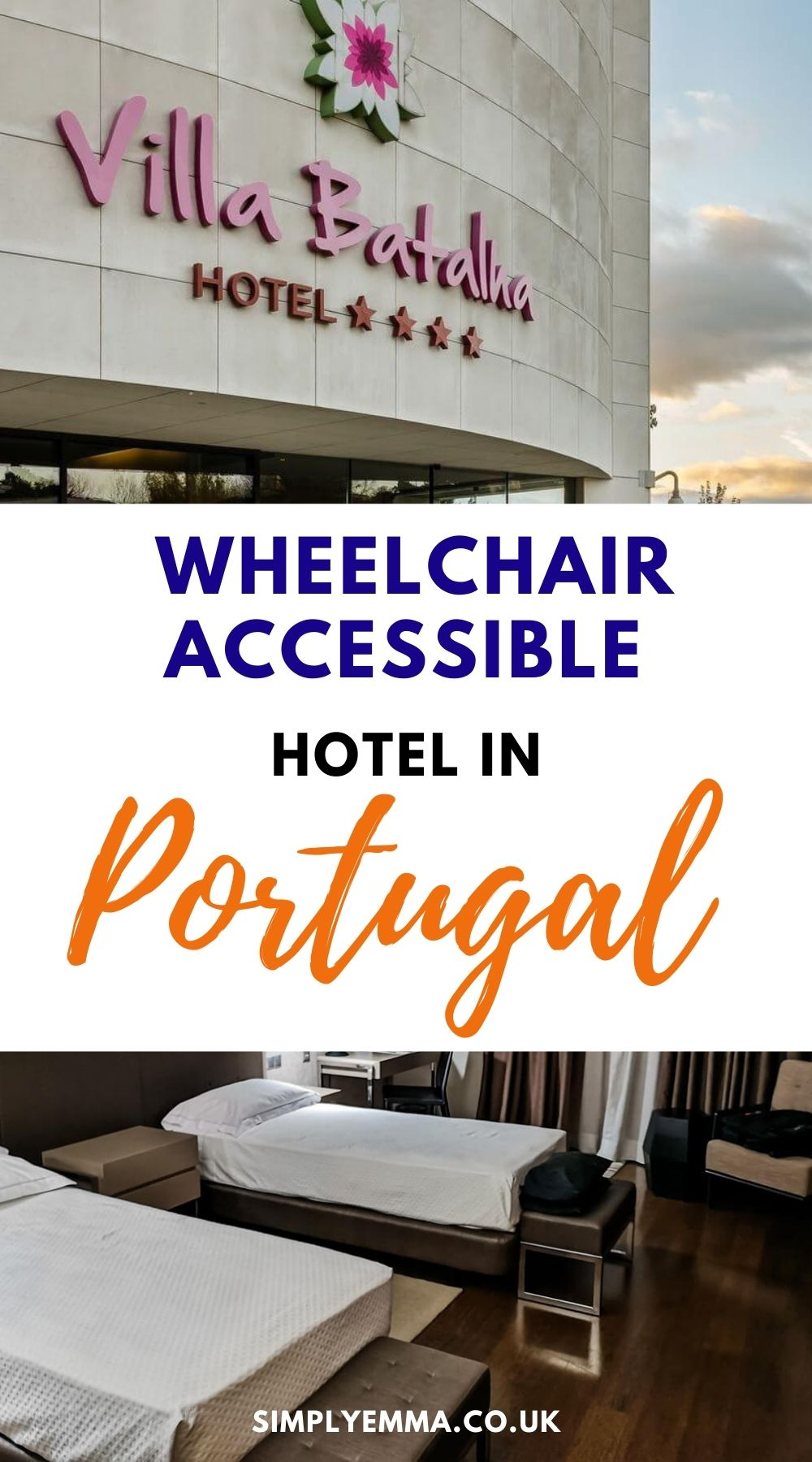 """Wheelchair accessible hotel in Portugal"" in a text box with an image of the hotel exterior and the bedroom."