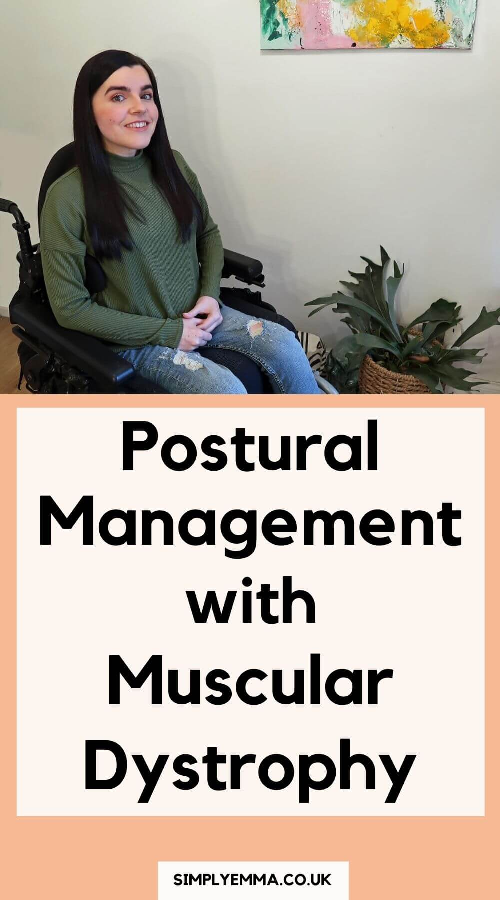 Postural Management Ways to Manage Posture with Muscular Dystrophy