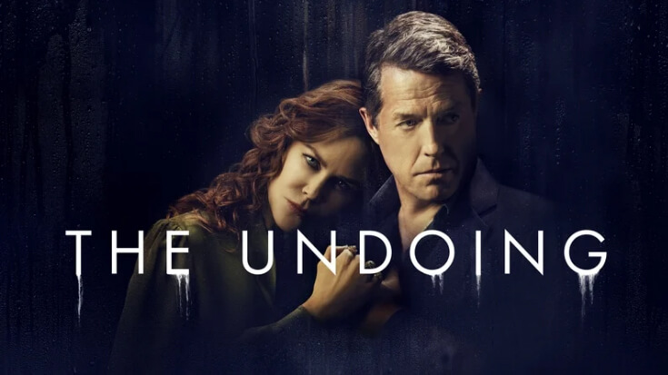 """Promotional poster of Nicole Kidman and Hugh Grant with the words """"The Undoing""""."""