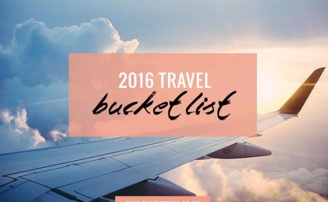 2016 travel bucket list simply emma