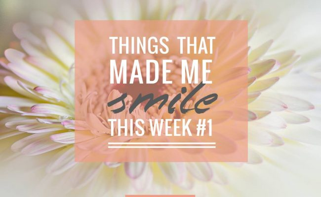 Things that made me smile this week_simply emma